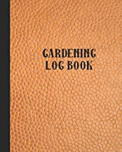 Gardening log book: The perfect prompt journal for recording all your gardening activities, projects and ideas - Orange leather efffect cover