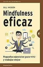 Mindfulness eficaz (Gestión del conocimiento) (Spanish Edition)