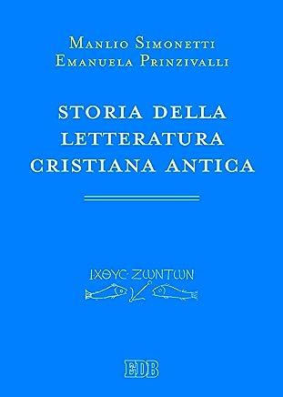 Storia della letteratura cristiana antica (Primi secoli Vol. 3)