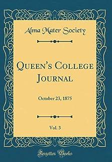 Queen's College Journal, Vol. 3: October 23, 1875 (Classic Reprint)