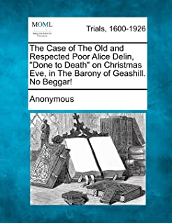 The Case of The Old and Respected Poor Alice Delin,