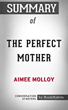 Summary of The Perfect Mother: A Novel: Conversation Starters