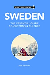 Sweden - Culture Smart!: The Essential Guide to Customs & Culture Kindle Edition