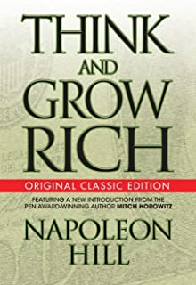 Think and Grow Rich (Original Classic)