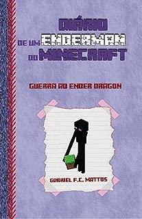 Diário de um Enderman do Minecraft: Guerra ao Ender Dragon (Portuguese Edition)