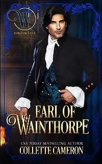 Earl of Wainthorpe: Wicked Earls' Club, Book 3