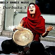 Belly Dance Music, Pt. 3 (Darbuka)