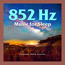 852Hz Music for Sleep