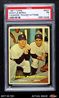 1957 Topps # 407 Yankees' Power Hitters Mickey Mantle/Yogi Berra New York Yankees (Baseball Card) PSA 1 - POOR Yankees