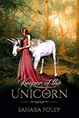 Keeper of the Unicorn : A Dark Fantasy Short Story Kindle Edition