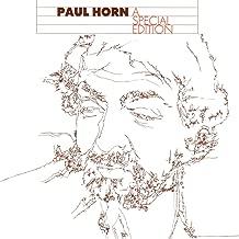 Paul Horn: A Special Edition