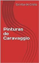 Pinturas de Caravaggio (Portuguese Edition)