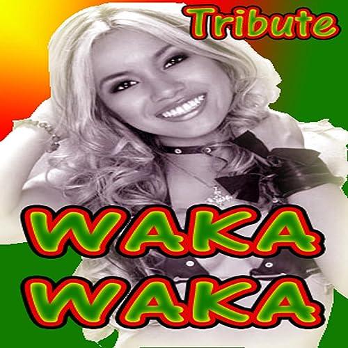 Amazon Com Waka Waka Shakira Salute Waka Waka Dj S Mp3 Downloads