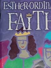 ESTHER-ORDINARY FAITH (A Kids' Musical for
