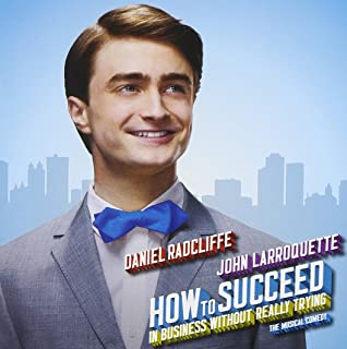 How to Succeed in Business Without Really Trying, The Musical Comedy