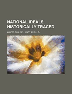 National Ideals Historically Traced