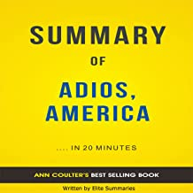 Adios, America: by Ann Coulter | Summary & Analysis