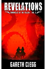 Revelations: A Weird West Novella Series (Chronicles of the Fallen Book 3) Kindle Edition