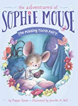 The Missing Tooth Fairy (15) (The Adventures of Sophie Mouse)