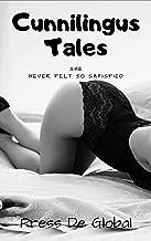 Cunnilingus Tales: She Never Felt So Satisfied