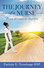 The Journey of a Nurse: From dreams to degrees