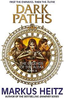 Dark Paths: The Legends of the Alfar Book III