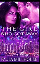 The Girl Who Got Away: Savage Justice Romantic Suspense Series Book I