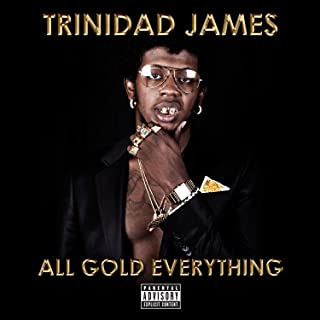 All Gold Everything [Explicit]