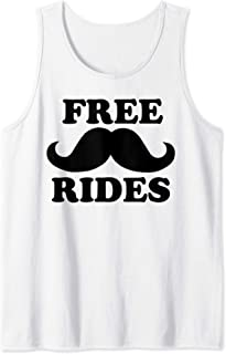 Free Rides Mustache tee Funny Free Mustache Rides Tank Top