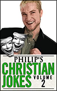 Philip's Christian Jokes, Volume 2