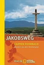 Jakobsweg: Wandern auf dem Himmelspfad (German Edition)