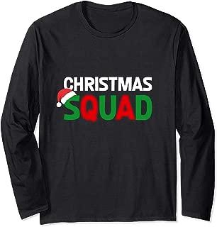 Christmas Squad Funny Team Holiday Xmas Carol Family Gift Long Sleeve T-Shirt
