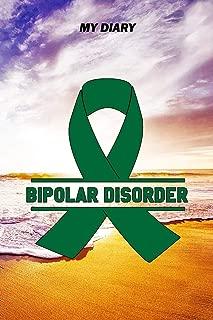 My Diary: Bipolar Disorder Journal - Notebook - Pain Diary, 6x9
