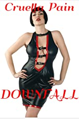 Downfall: A Story of Financial Domination Kindle Edition