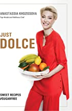Just Dolce: Sugar Free Sweet Recipes