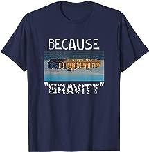 Flat Earth Shirt | BECAUSE