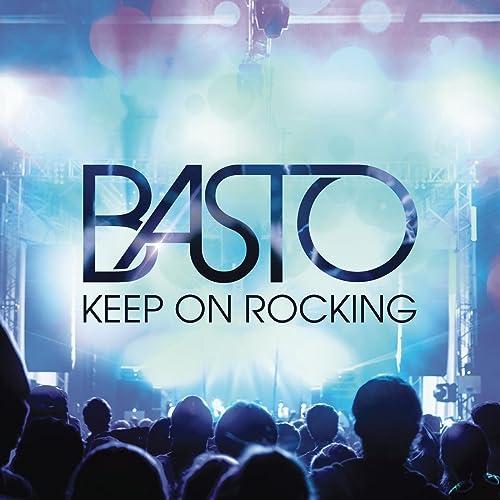MP3 TÉLÉCHARGER BASTO ROCKING KEEP ON