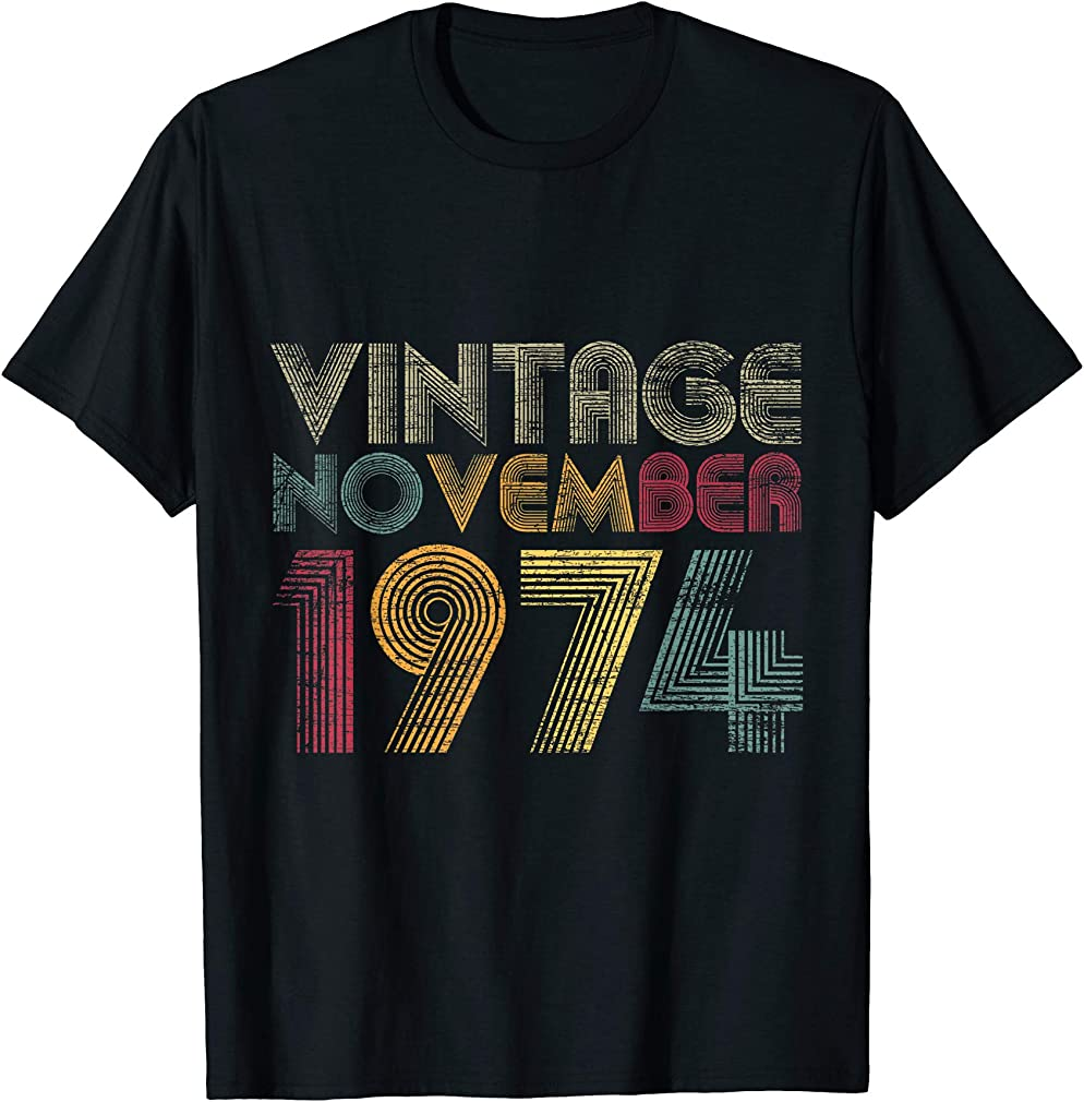 46th Birthday Gifts - Vintage November 1974 T-shirt