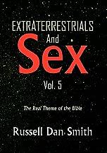 Extraterrestrial & Sex Vol. 5