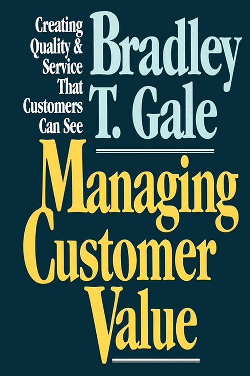 靴下ペチコートぶどうManaging Customer Value: Creating Quality and Service That Customers Can Se (English Edition)