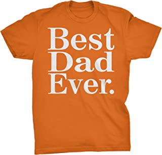 ShirtInvaders Best Dad Ever Mens T-Shirt