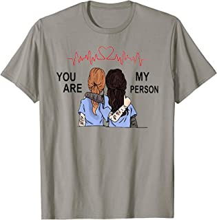 you are my person t shirt