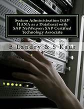 System Administration (SAP HANA as a Database) with SAP NetWeaver: SAP Certified Technology Associate