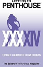 Letters to Penthouse XXXXIV: Exposed: Unexpected Horny Hookups