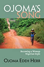 Ojoma's Song: Becoming a Woman Nigerian Style