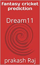 fantasy cricket prediction: Dream11