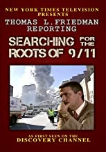 Thomas L. Friedman Reporting: Searching For the Roots of 9/11