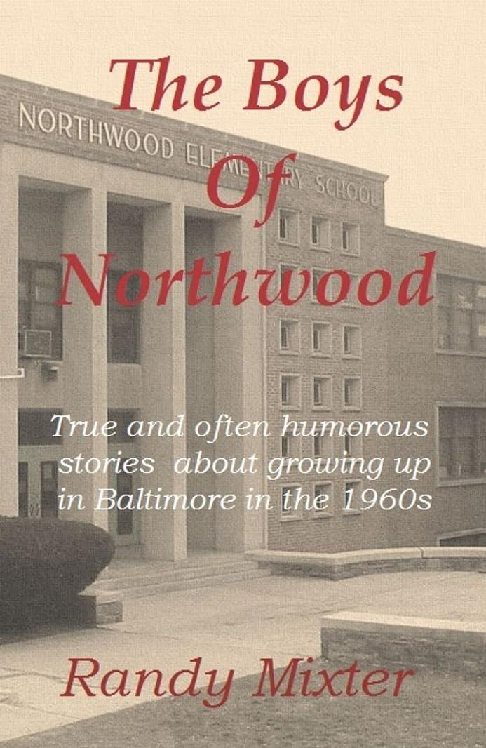 修復時代遅れ奨励しますTHE BOYS OF NORTHWOOD (English Edition)