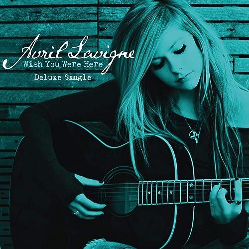 Wish You Were Here de Avril Lavigne en Amazon Music - Amazon.es