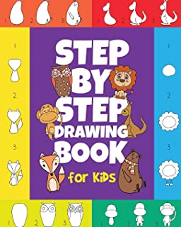 The Step-by-Step Drawing Book for Kids: A Children's Beginners Book on How-To-Draw Animals, Cartoons, Planes and Boats; Le...